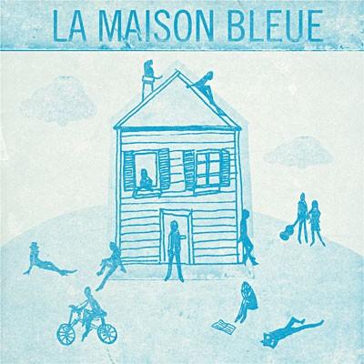 La maison bleue un album hommage maxime le forestier - Maison bleue adossee a la colline ...