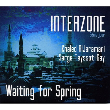 Interzone, Waiting for spring