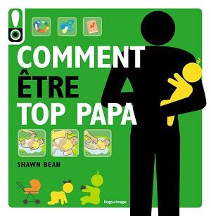 COMMENT-etre-un-top-papa