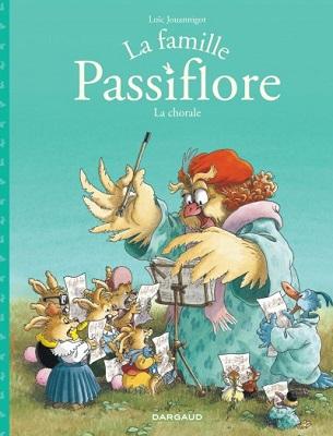 la-famille-passiflore-la-chorale-tome2-dargaud