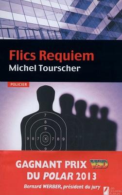 Flics Requiem, un polar signé Michel Tourscher