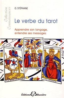 Le Verbe du Tarot, de O. Stéphane