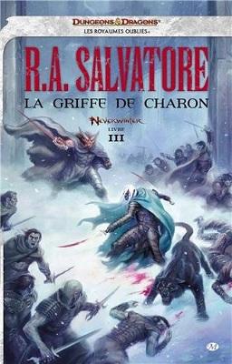 Troisème tome de Neverwinter chez Milady, La Griffe de Charon