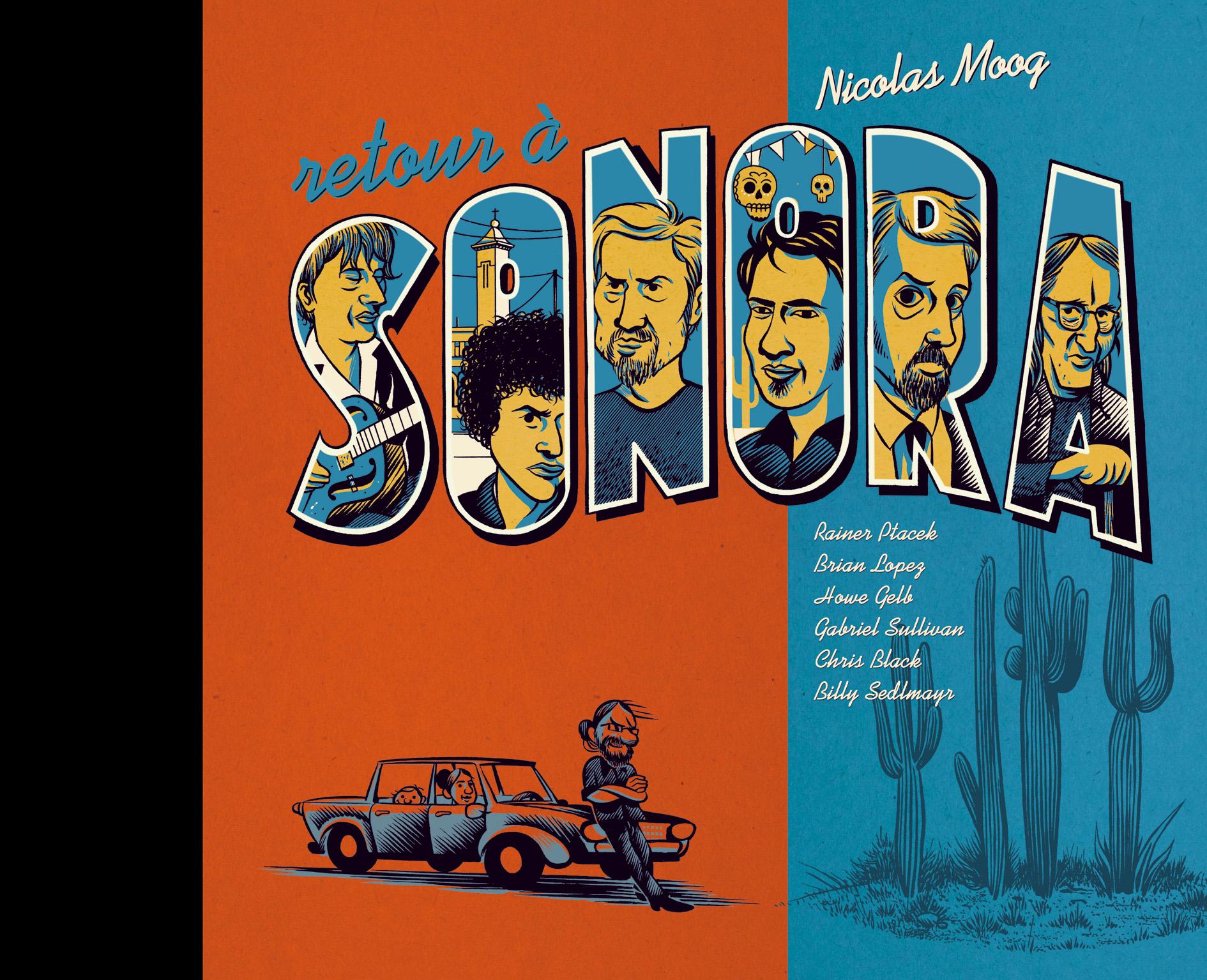 Retour à Sonora Nicolas Moog Six Pieds sous terre