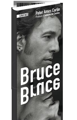 BRUCE : Peter Ames Carlin