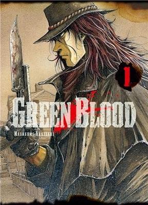 Green Blood, un manga de Masasumi Kakizaki, aux éditions Ki-oon