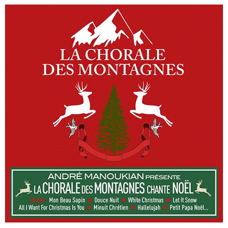 Andre Manoukian - La Chorale des Montagnes