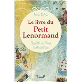 le-livre-du-petit-lenormand-symbolisme-tirages-et-interpretations-de-marie-delclos-
