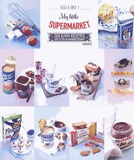 my-little-supermarket-larousse-tous-a-table