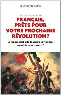 français, prêts pour votre prochaine révolution?