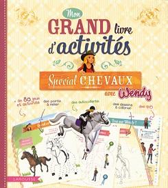 grand-livre-activités-spécial-chevaux-wendy-larousse