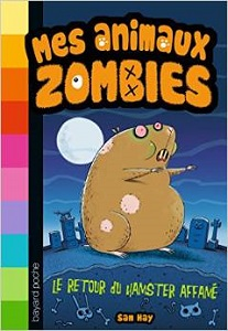 mes-animaux-zombies-t1-retour-hamster-affame-bayard