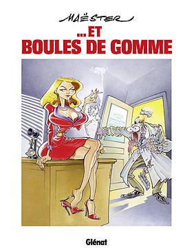 501 MAESTER ET BOULES DE GOMME[BD].indd
