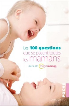 les-100-questions-posent-mamans-larousse