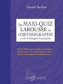 maxi-quiz-larousse-orthographe