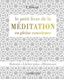 petit-livre-meditation-pleine-conscience-larousse