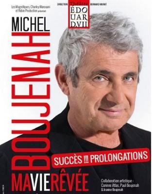 Michel Boujenah interview MA VIE RÊVÉE