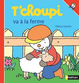 t-choupi-va-a-la-ferme-nathan