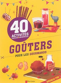 40-gouters-pour-les-gourmands-flammarion