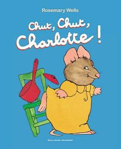 chut-chut-charlotte-gallimard