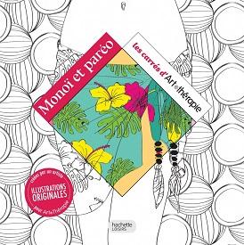 monoi-pareo-cahier-coloriages-hachette