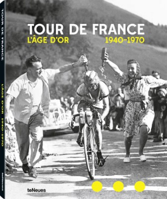 Tour de France L'âge d'or 1940-1970