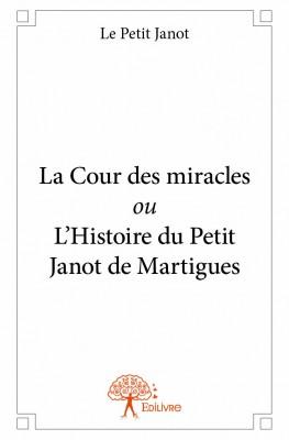 la cour des miracles le petit janot