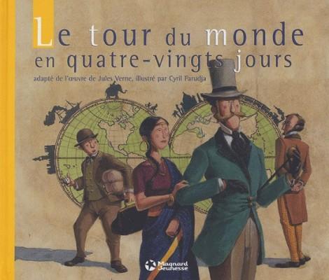 Le tour du monde en quatre-vingts jours - Éditions Magnard Jeunesse