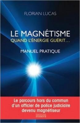 le magnétisme, quand l'énergie guérit