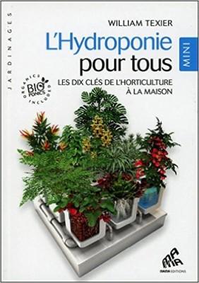 L' hydroponie pour tous les dix clés de l'horticulture à la maison
