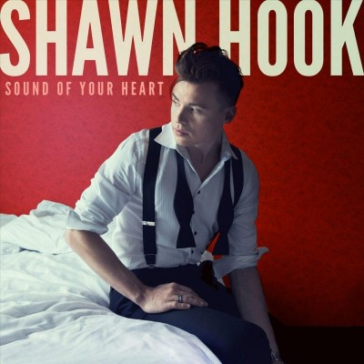 Shawn Hook avec Sound Of Your Heart  La nouvelle référence POP !