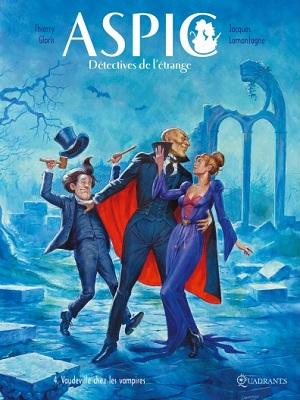 aspic-detectives-de-l-etrange-t4-vaudeville-chez-les-vampires-soleil