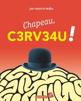 chapeau-cerveau-c3rv34u-casterman