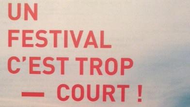 festival cest trop court