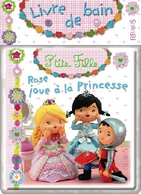 livre-bain-ptite-fille-rose-joue-la-princesse-fleurus