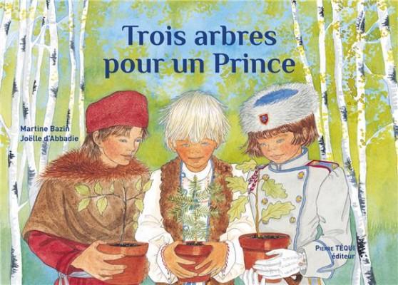 I-Grande-7868-trois-arbres-pour-un-prince-nouvelle-edition.net