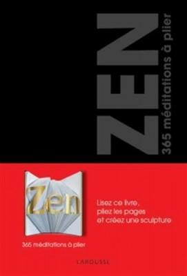 ZEN, 365 meditations à plier aux Editions Larousse
