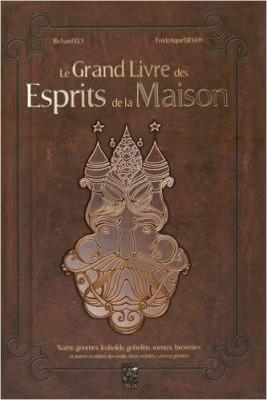 Le grand livre des esprits de la maison, Editions Vega.
