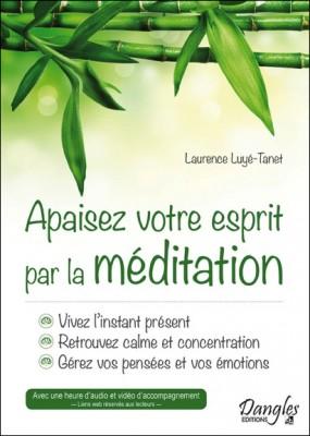 Apaiser votre esprit par la méditation.