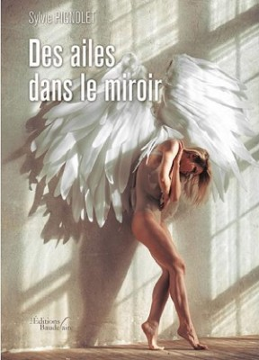 Des ailes dans le miroir