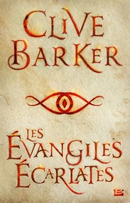Les Évangiles Écarlates de Clive Barker, pour tous les adeptes du frisson !