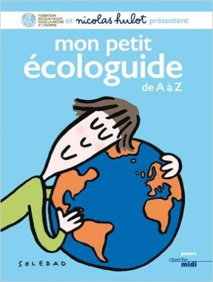 Mon petit écologuide de A à Z aux Éditions Cherche Midi