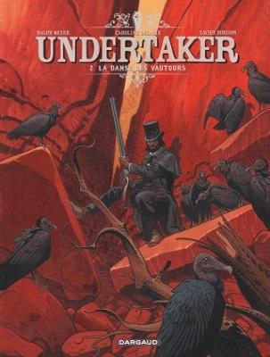 undertaker-t2-la-danse-des-vautours-dargaud