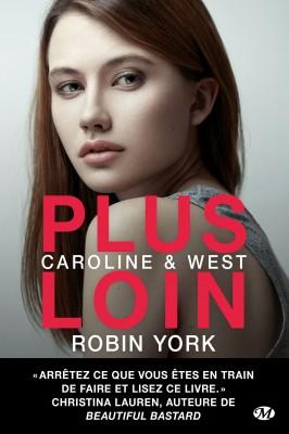 caroline-et-west-tome-1-plus-loin-robin-york