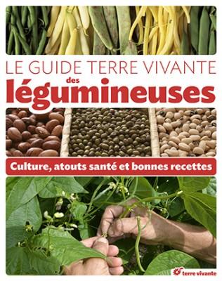 Le guide terre vivante des légumineuses - Culture, atouts santé et bonnes recettes 002