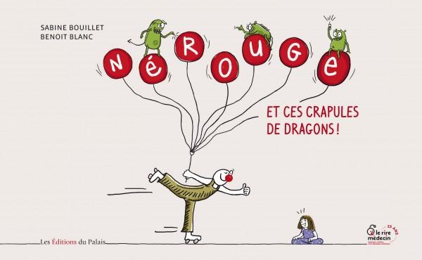 Nérouge et ces crapules de dragons
