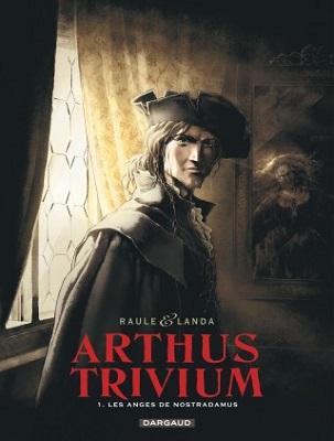 arthus-trivium-t1-les-anges-de-nostradamus-dargaud