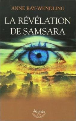 la révélation de samsara - Editions Guy Trédaniel