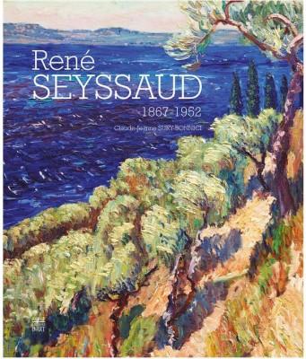 """""""RenéSEYSSAUD (1867-1958)"""" chez SOMOGY Editions d'art"""