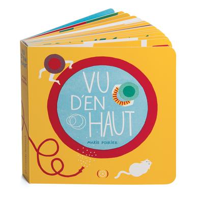 """""""VU D'EN HAUT"""" de Marie POIRIER, Editions Les Grandes Personnes"""